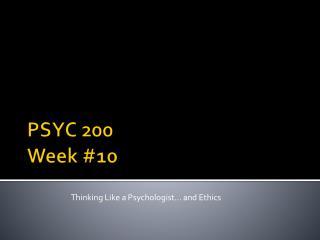 PSYC 200 Week  #10