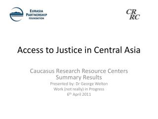 Access to Justice in Central Asia