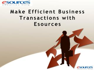 Make Efficient Business Transactions with Esources