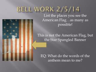 Bell-work 2/5/14
