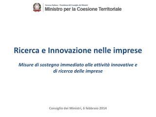 Consiglio dei Ministri, 6 febbraio 2014