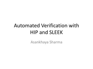 Automated Verification with HIP and SLEEK