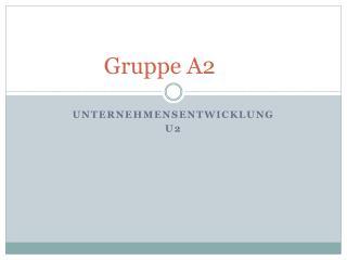 Gruppe A2