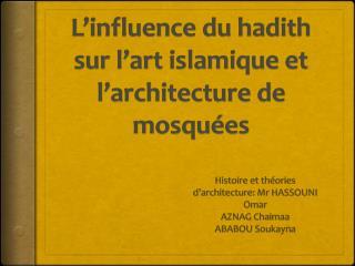 L'influence du hadith sur l'art islamique et l'architecture de mosquées