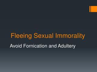 Fleeing Sexual Immorality