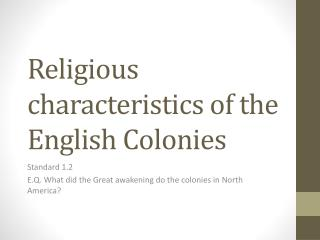 Religious characteristics of the English Colonies