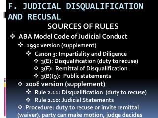 F. JUDICIAL DISQUALIFICATION AND RECUSAL