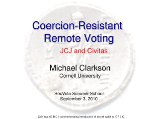 Coercion-Resistant  Remote Voting