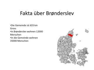 Fakta über Brønderslev
