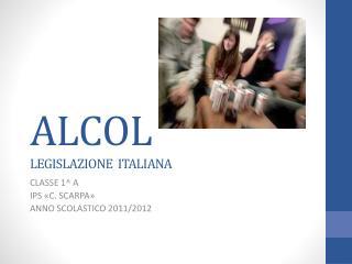 ALCOL  LEGISLAZIONE  ITALIANA