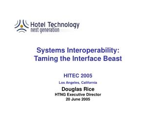 Systems Interoperability: Taming the Interface Beast