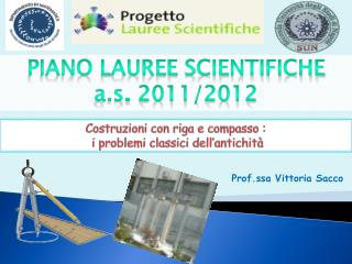 Piano Lauree Scientifiche  a.s .  2011/2012