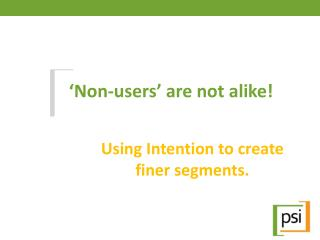 'Non-users' are not alike!