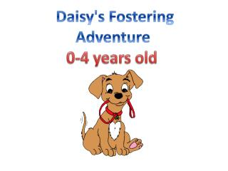 Daisy's  F ostering  Adventure