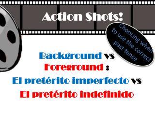 Action Shots!
