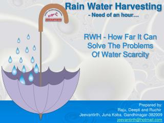 Rain Water Harvesting  - Need of an hour…