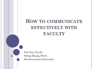 How to communicate effectively with faculty