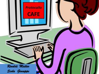 Protocollo CAFE