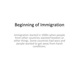 Beginning of Immigration