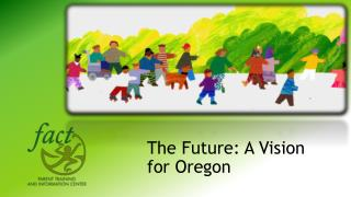 The Future: A Vision for Oregon