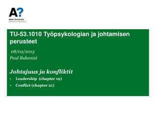 TU-53.1010  Työpsykologian ja johtamisen perusteet