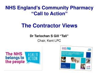 "NHS England's Community Pharmacy ""Call to Action"" The Contractor Views"