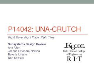 P14042:  Una -Crutch