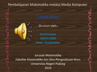 Pembelajaran Matematika melalui  Media  Komputer