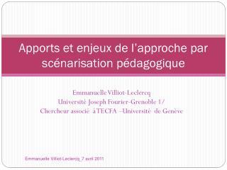 Apports et enjeux de l'approche par scénarisation pédagogique