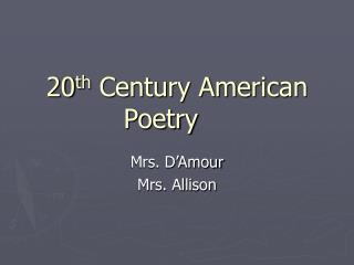 20th Century American Poetry