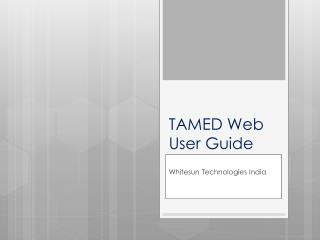 TAMED Web User Guide