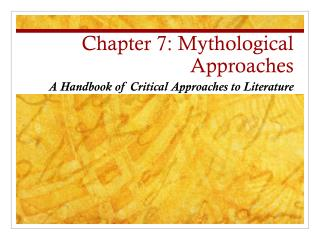 Chapter 7: Mythological Approaches