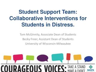 Student Support Team: Collaborative  Interventions  for  Students  in  Distress .