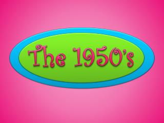 The 1950�s