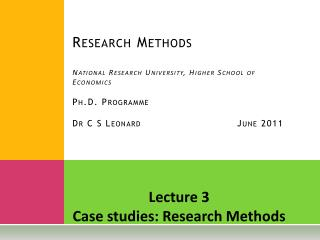 Lecture 3 Case studies: Research Methods
