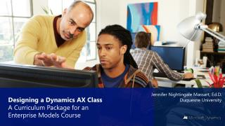 Designing a Dynamics AX  Class  A  Curriculum Package  for  an Enterprise Models Course