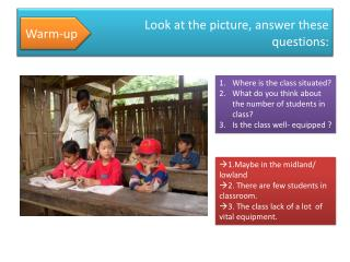 Look at the picture, answer these questions:
