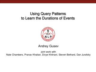 Using Query Patterns to  Learn  the Durations of Events