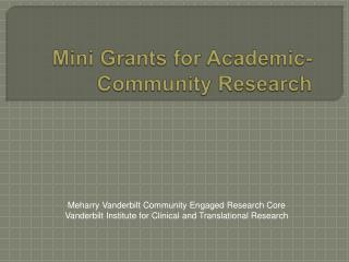 Mini Grants for Academic- Community Research