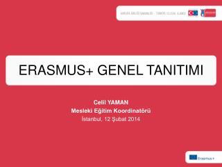 ERASMUS+ GENEL TANITIMI