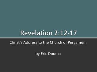 Revelation 2:12-17