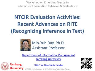 NTCIR Evaluation Activities:  Recent Advances on RITE  (Recognizing Inference in Text)