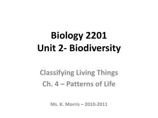 Biology 2201 Unit 2- Biodiversity