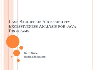 Case Studies of Accessibility Excessiveness Analysis for Java Programs