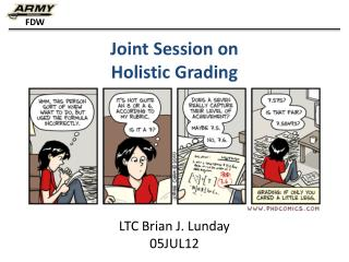 Joint Session on Holistic Grading