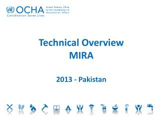 Technical Overview MIRA 2013 - Pakistan