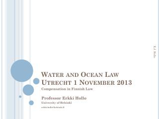 Water  and  Ocean Law Utrecht  1  November  2013