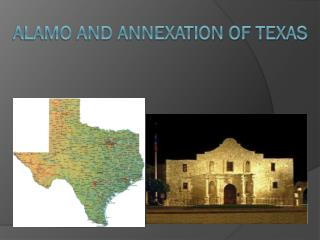 Alamo and Annexation of Texas