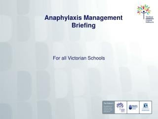 Anaphylaxis Management Briefing