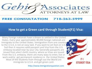 How to get a Green card through Student(F1) Visa: